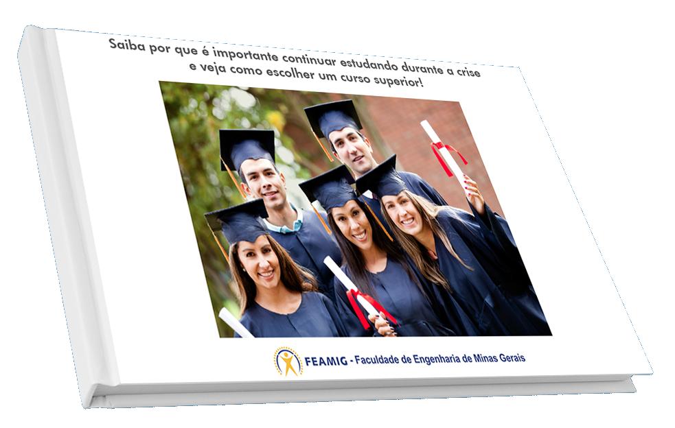 Guia Gratuito: Saiba por que é importante continuar estudando durante a crise e veja como escolher um curso superior!